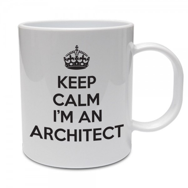 Keep calm I'm a Architect